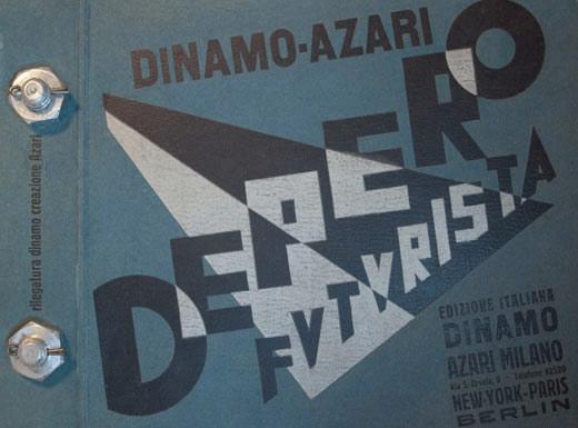 Depero Futurista</em>, 1913&mdash;1927