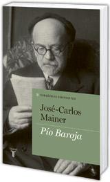 José-Carlos Mainer: Pío Baroja