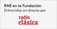 RNE en la Fundación Juan March. Entrevistas y conciertos en directo por Radio Clásica.