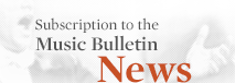 Subscription to the Music Bulletin