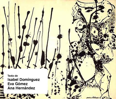 Texto de Isabel Domínguez, Eva Gómez y Ana Hernández