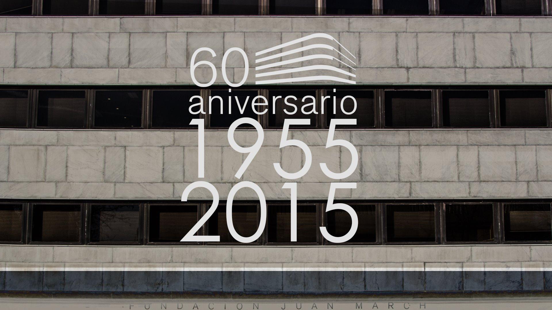 Aula de (Re)estrenos (94). 60 Aniversario de la Fundación Juan March