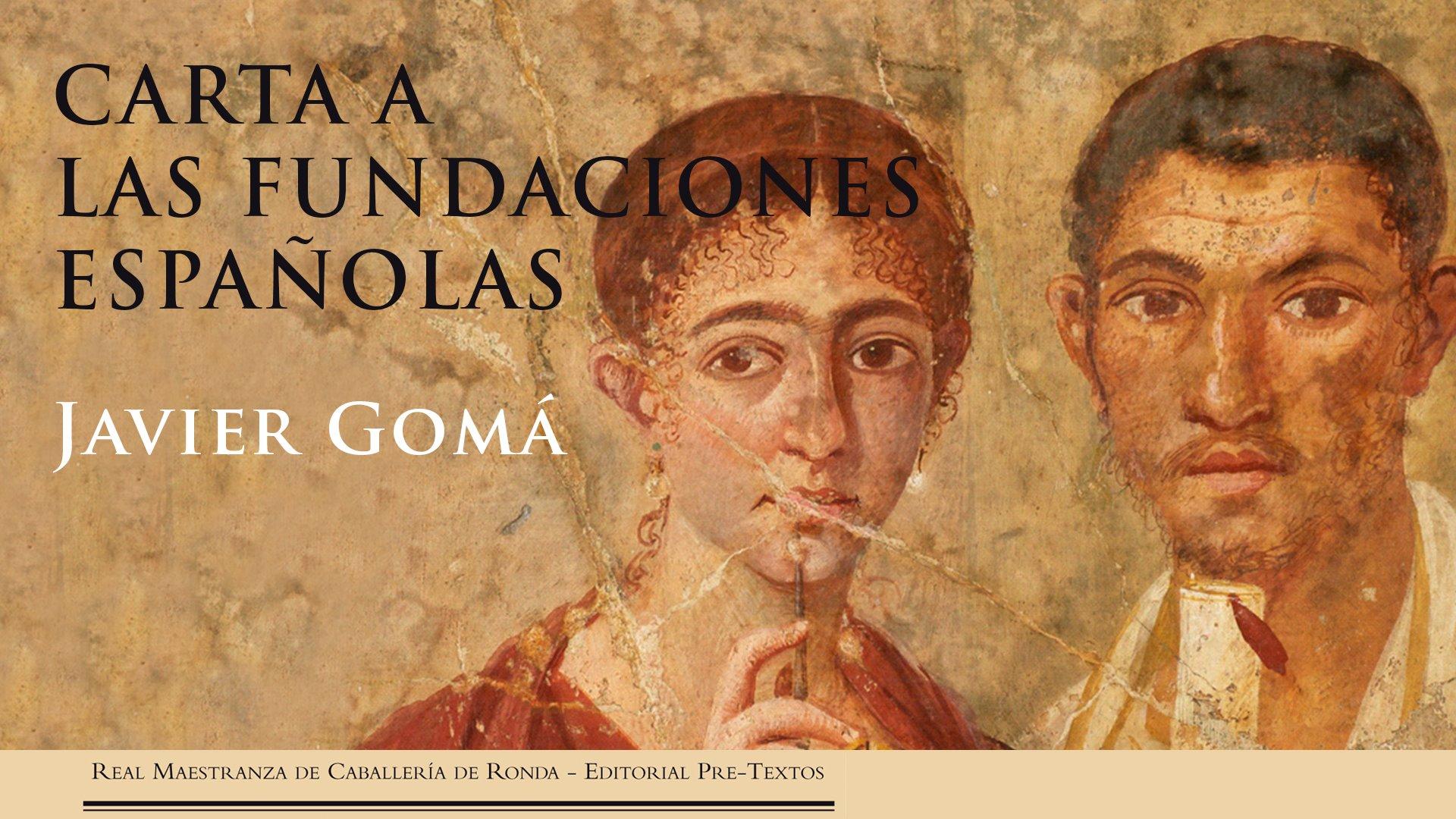 """Presentation of the book """"Carta a las fundaciones españolas"""" by Javier Gomá"""