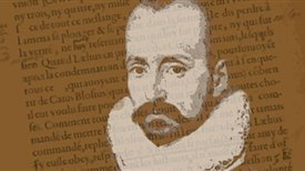 Montaigne and the idea of essay (In English, with simultaneous translation)