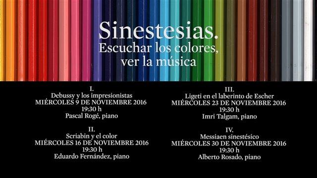 """Ciclo """"Sinestesias: escuchar los colores, ver la música"""""""