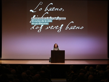 Lecture Series : Baltasar Gracián: His Life, His Work, His Time (I). A lifetime in a speech