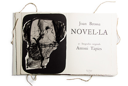 Novel.la, Antoni Tàpies, Joan Brossa