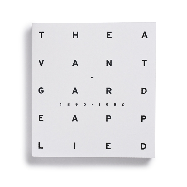 Exhibition catalogue front cover: The Avant-Garde Applied (1890–1950)